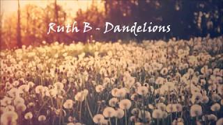 Ruth B Dandelions Subtitulada En Español