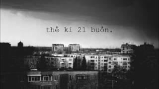 Thế kỉ 21 buồn (Original) - Kiên