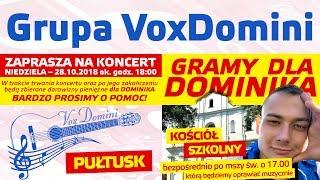 """Koncert Charytatywny dla Dominika – Pułtusk Kościół """"Szkolny"""" 28.10.2018"""