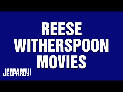 Reese Witherspoon Movies   JEOPARDY!