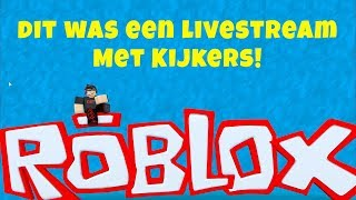 Roblox! I play Roblox with viewers again-this was a live stream