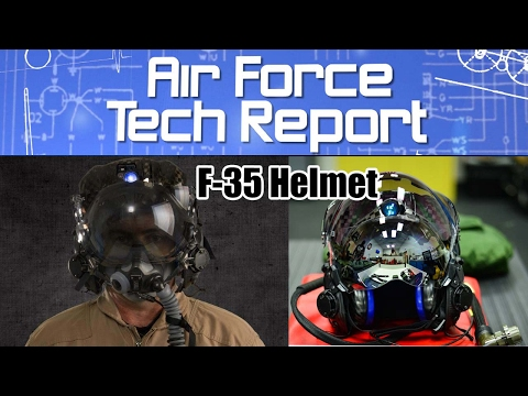 Air Force Tech Report: F-35 Helmet