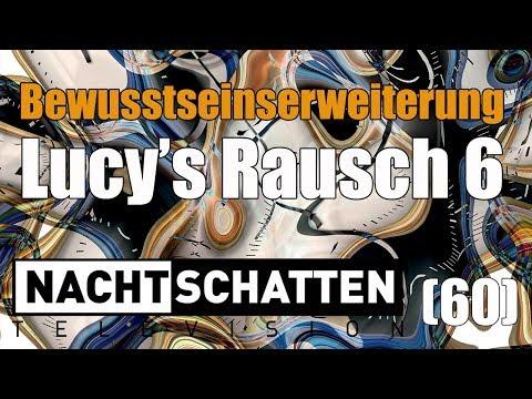 Bewusstseinserweiterung & Lucy's Rausch 6 | Nachtschatten Television (60)