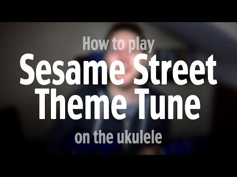 How to play the Sesame Street Theme Song | Ukulele tutorial