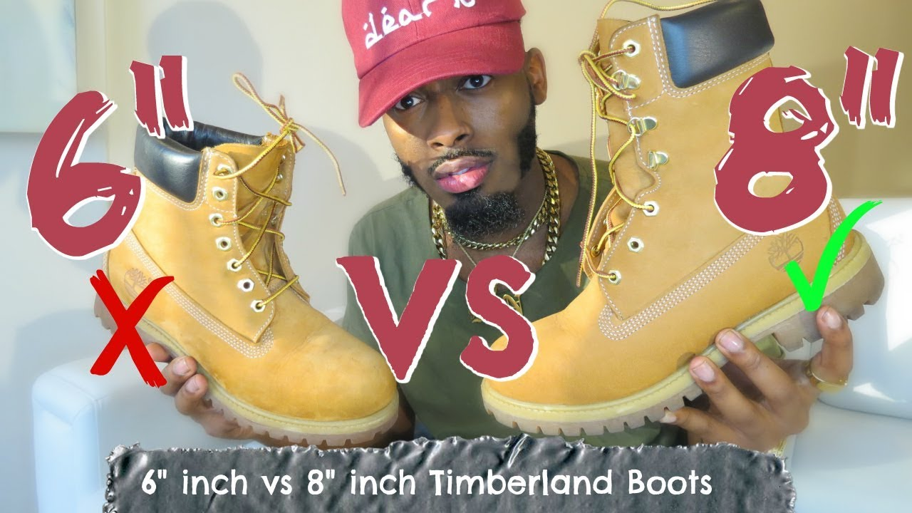 vs 8 inch Timberland boots