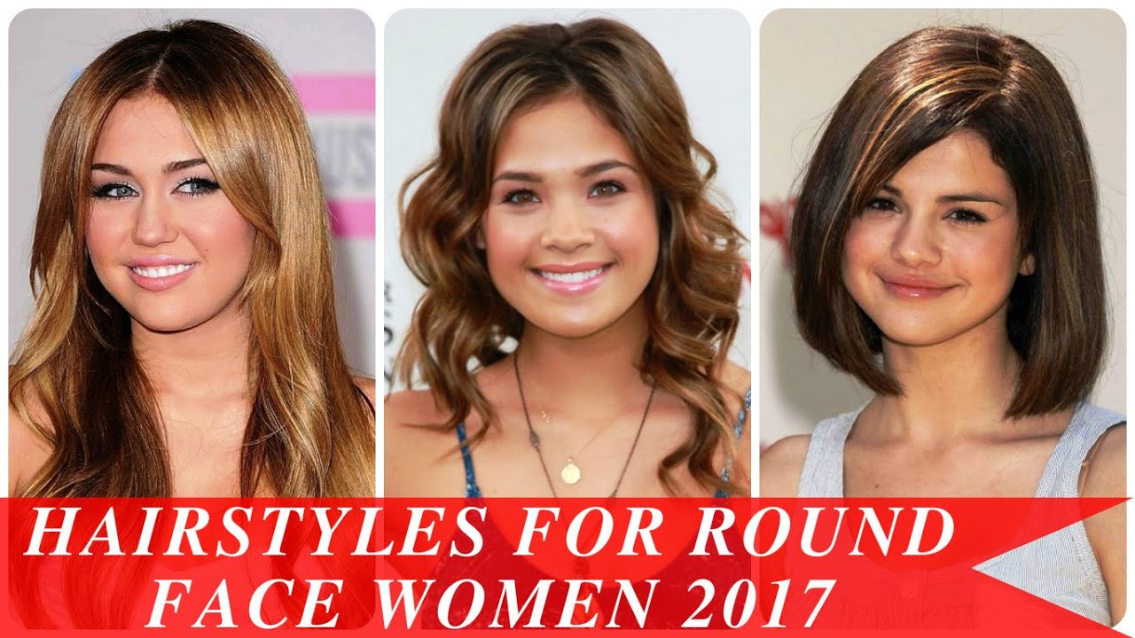 hairstyles for round face women 2017 - youtube