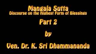 Mangala Sutta Part 2 - Ven. Dr. K. Sri Dhammananda