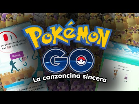 Pokémon GO - La Canzoncina Sincera