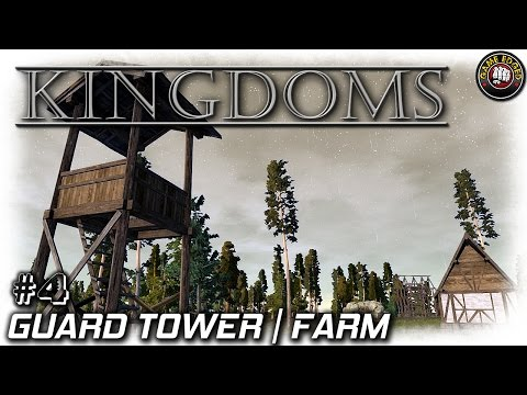 Kingdoms | Guard Towers And Farms | EP4 | Let's Play Kingdoms Gameplay