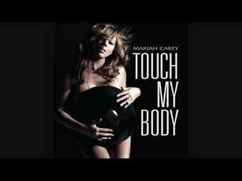 Mariah Carey- Touch My Body Remix