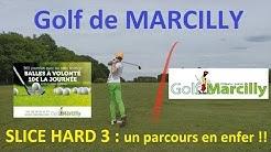 Golf de Marcilly : Slice Hard ! le 9 trous retour (partie 2/2)