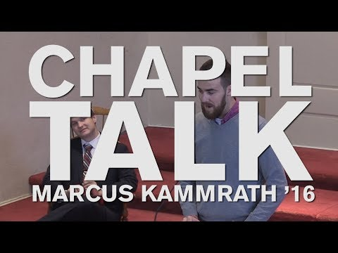 Chapel Talk at Wabash College: Marcus Kammrath '16 (November 29, 2018)