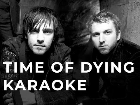 Three Days Grace - Time Of Dying Karaoke