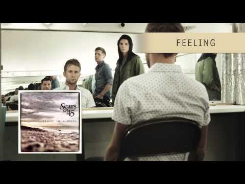 Scars on 45 -  Feeling [Audio]