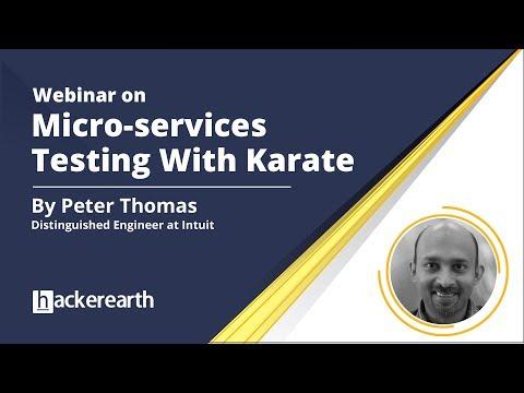 Webinar on Micro-services Testing With Karate | HackerEarth Webinar