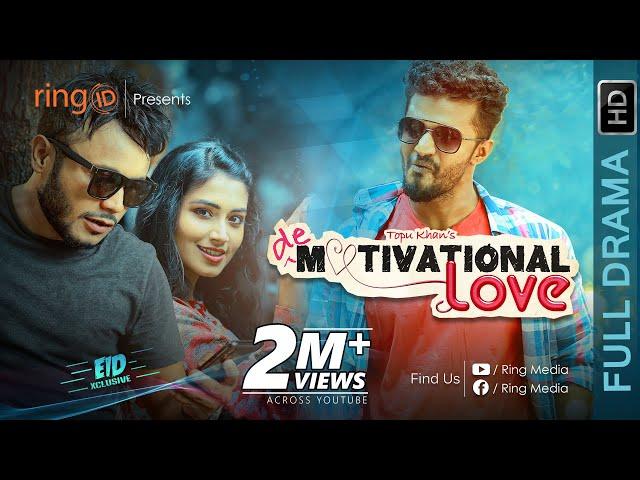 D Motivational Love   Musfiq R. Farhan   Mishu Sabbir   Tasnia Farin   Eid Natok 2019