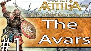 Total War: ATTILA - Age Of Charlemagne - The Avars #1