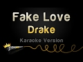 Drake - Fake Love (Karaoke Version) video & mp3
