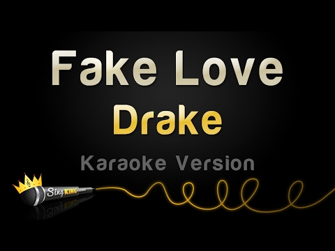 Drake  Fake Love Karaoke Version