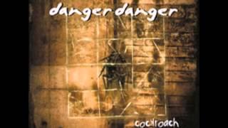 Danger Danger When She