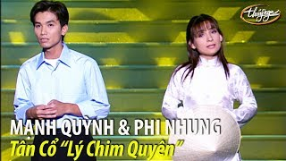 """Phi Nhung & Mạnh Quỳnh - Tân cổ """"Lý Chim Quyên"""" (Viết Chung, Loan Thảo) PBN 62"""