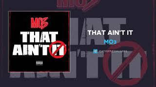 MO3 - That Ain't It (AUDIO)