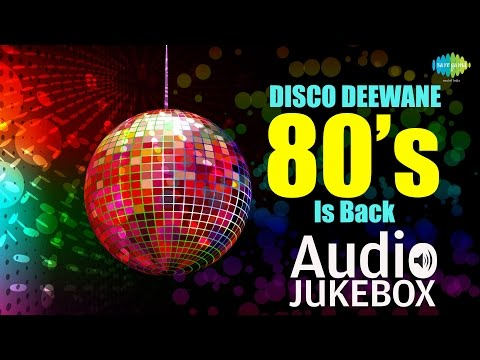 Disco Deewane - 80s Is Back | I am A Disco Dancer | Audio Jukebox