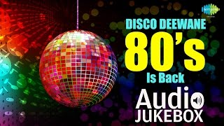 Disco Deewane - 80s Is Back - Non Stop Bollywood Disco Hits