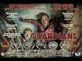 GUARDIANS Official Trailer (2018) Comedy, Drama, Mystery