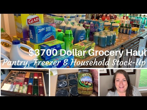 $3700 Dollar Grocery Haul   Pantry, Freezer and Household Stock Up