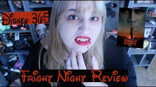 FRIGHT NIGHT || A Disney 365 Review