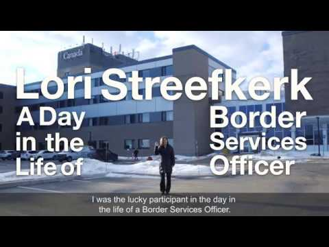 """A Day In The Life Of…"" A Border Services Officer"