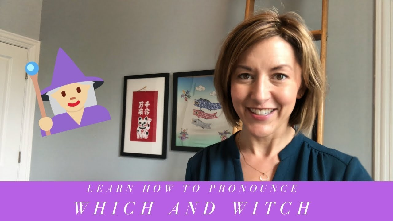 How to Pronounce WHICH & WITCH /wɪtʃ/- American English Pronunciation Lesson