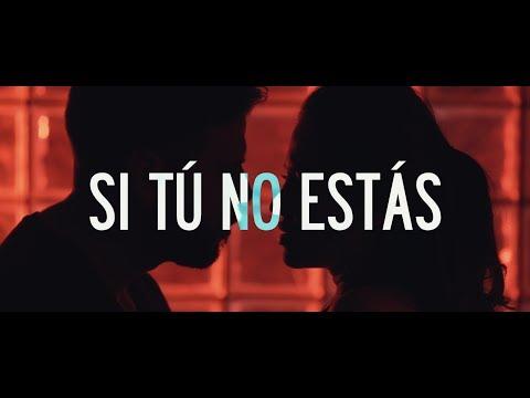 SI TU NO ESTAS  - JOHNNY LOVE (OFFICIAL MUSIC VIDEO)