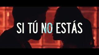 SI TU NO ESTAS  - JOHNNY LOVE (VIDEO OFICIAL)