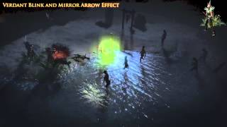 Path of Exile - Verdant Blink and Mirrow Arrow Effect