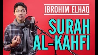 Download Lagu IBROHIM ELHAQ SURAH AL KAHFI mp3