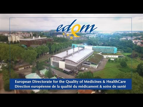 Presentation of the EDQM and its activities