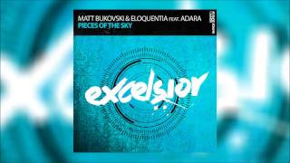 Matt Bukovski & Eloquentia feat  Adara - Pieces Of The Sky (Original Mix)