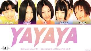 "Baby V.O.X (베이비복스) – ""Ya Ya Ya (야야야)"" Lyrics [Color Coded Ha…"