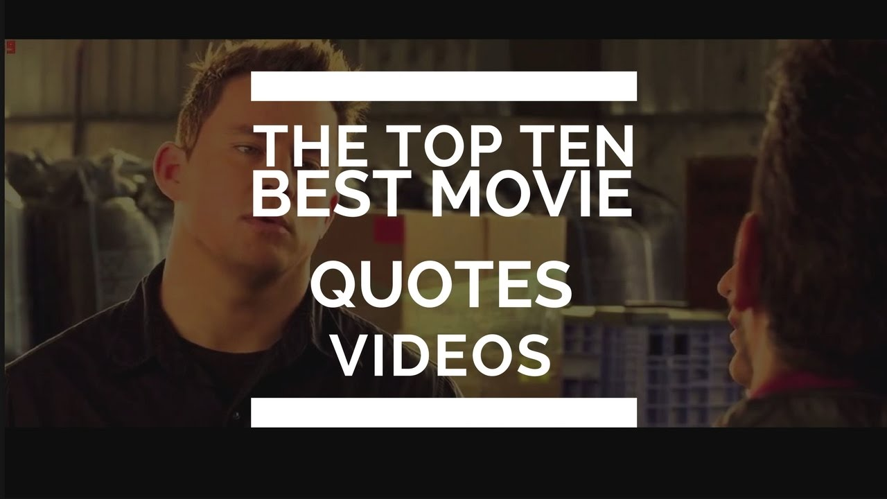 Top 10 Best Movie Quotes Of All Time Youtube