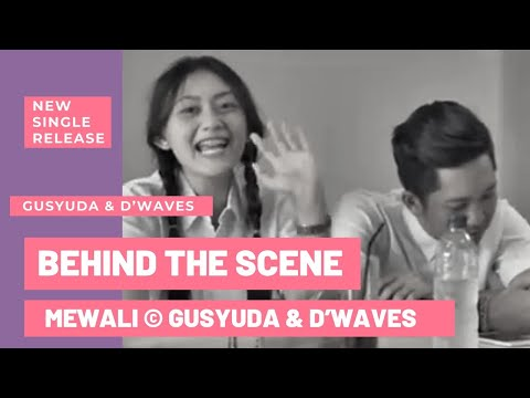 GUSYUDA   MEWALI  BEHIND THE SCENE VIDEOCLIP