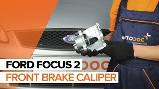 How to replace Brake caliper on FORD FOCUS II (DA_) - video tutorial
