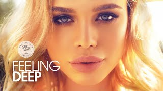 feeling deep 2018 best of vocal deep house music chill out mix