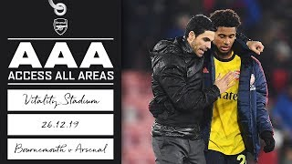 Access All Areas | Arteta's first match as head coach | Bournemouth 1-1 Arsenal | Dec 26, 2019