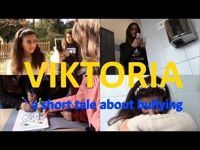 Viktoria - a short tale about bullying -  una piccola storia di bullismo - cortometraggio