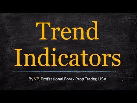 Forex Trend Indicators - How To Find The Good Ones