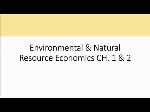 Environment and Natural Resource Economics -Tietenberg, Chapter 1&2