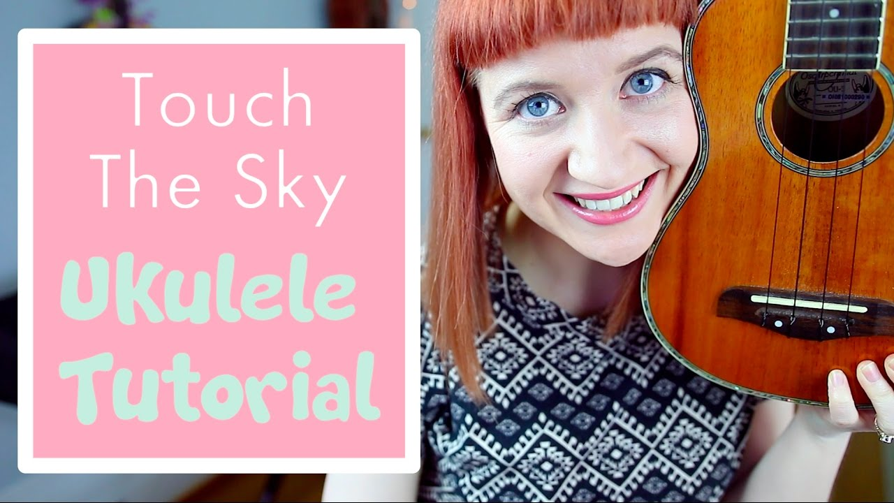 Touch The Sky - Hillsong (EASY UKULELE TUTORIAL)
