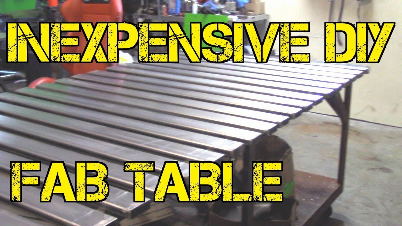 TFS Inexpensive DIY Fab Table YouTube - 4x8 steel table